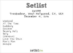 SWIMM @ Troubadour 12/17/16. Setlist.
