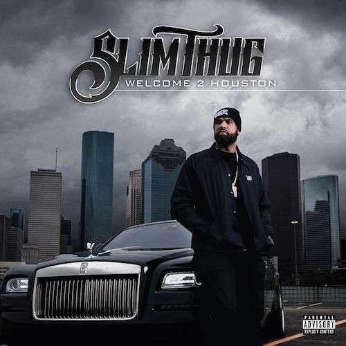 Slim-Thug-Welcome-2-Houston-Album-Cover