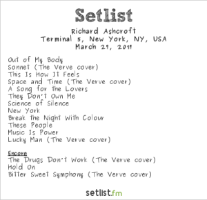 Richard Ashcroft (of The Verve) @ Terminal 5 3/21/17. Setlist.