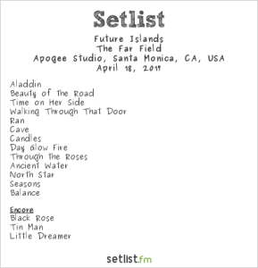 Future Islands @ KCRW'S Apogee Sessions 4/18/17. Setlist.