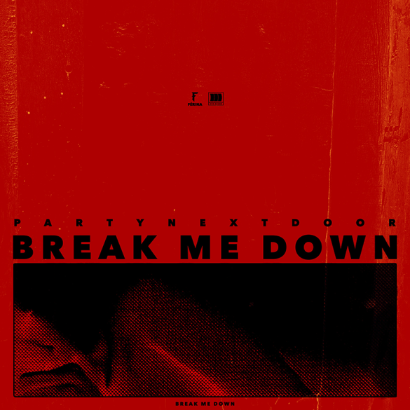 PND_Break Me Down