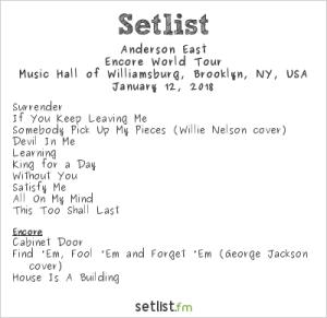Anderson East @ Music Hall of Williamsburg 1/12/18. Setlist.