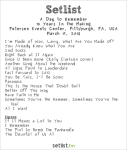 A Day To Remember @ Peterson Events Center 3/17/18. Setlist.
