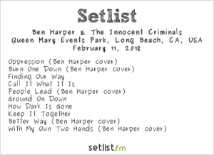 Ben Harper and the Innocent Criminals. One Love Cali Reggae Fast 2018 @ The Queen Mary 2/11/18. Setlist.
