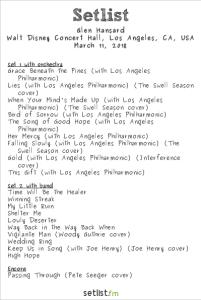 Glen Hansard @ Walt Disney Concert Hall 3/11/18. Setlist.