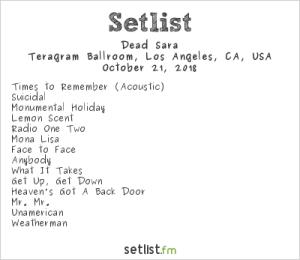 Dead Sara @ Teragram Ballroom 10/21/18. Setlist.