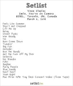 Vince Staples @ Rebel 3/5/19. Setlist.