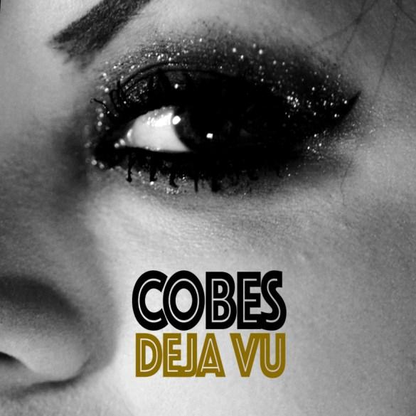 Cobes - Deja Vu [Potent Funk]