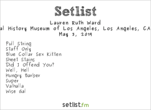 Lauren Ruth Ward @ Natural History Museum Los Angeles for First Fridays 5/3/19. Setlist.
