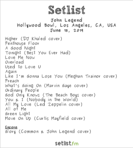 John Legend @ Hollywood Bowl 6/15/19. Setlist.