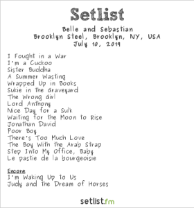 Belle and Sebastian at Brooklyn Steel 7/10/19. Setlist.