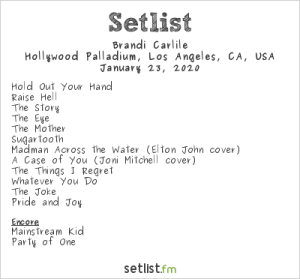 Brandi Carlile @ Hollywood Palladium 1/23/20. Setlist.