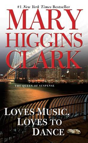 Loves Music Loves to Dance by Mary Higgins Clark | Blushing Geek