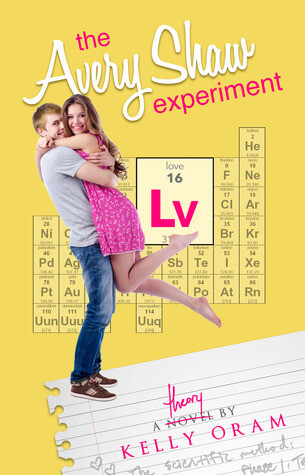 The Avery Shaw Experiment by Kelly Oram | Blushing Geek