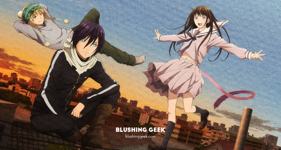 Noragami – How Did I Fall in Love With This Anime Series? | Blushing Geek