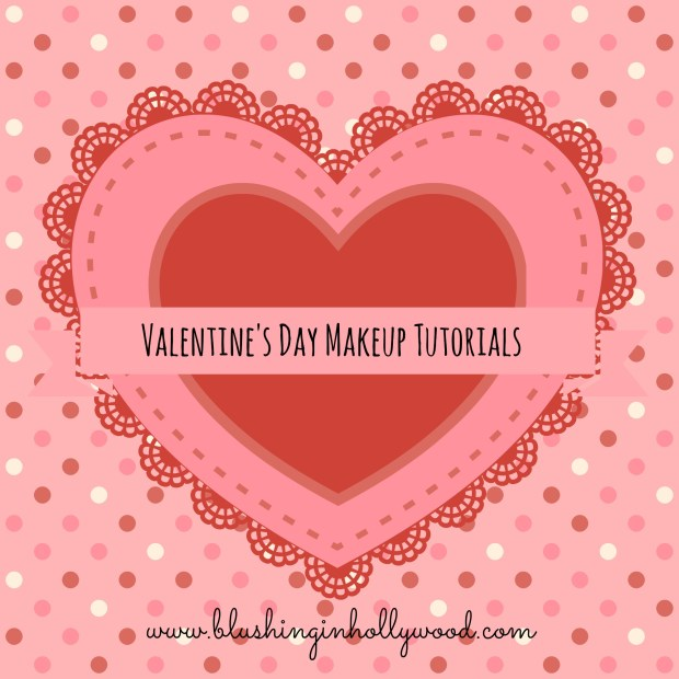 Sharing the Love – My Favorite Valentine's Day Tutorials
