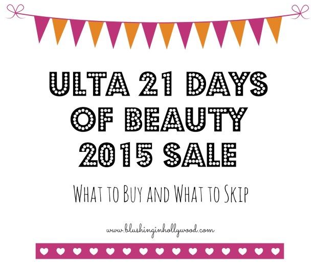 Ulta's 21 Days of Beauty Sale