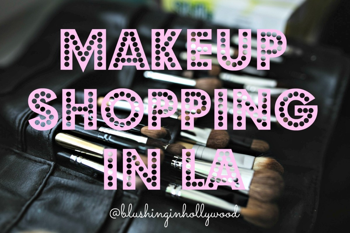 Where to Buy Makeup in LA