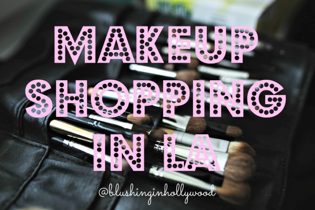 makeup-shopping-in-la