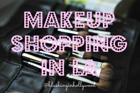 makeup-shopping-in-la