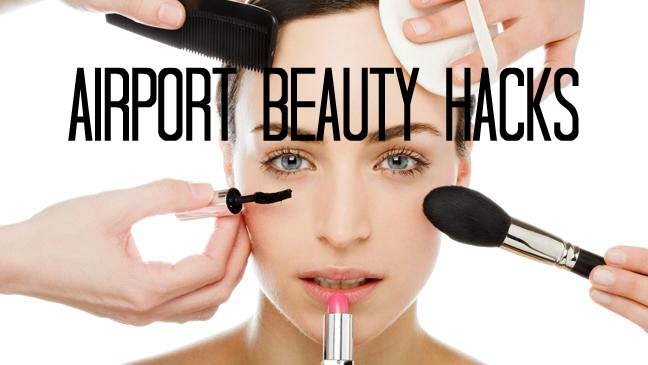 My Airport Beauty Hacks – Hair, Makeup, and Skincare