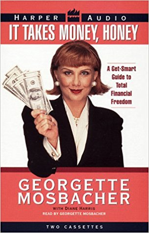 It Takes Money Honey book by Georgette Mosbacher