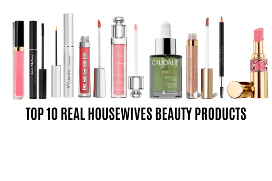 Top 10 Real Housewives  Makeup and Beauty Products Readers Bought this year