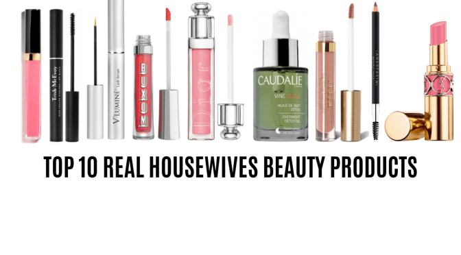 TOP 10 REAL HOUSEWIVES MAKEUP AND SKIN CARE PRODUCTS www.blushinginhollywood.com