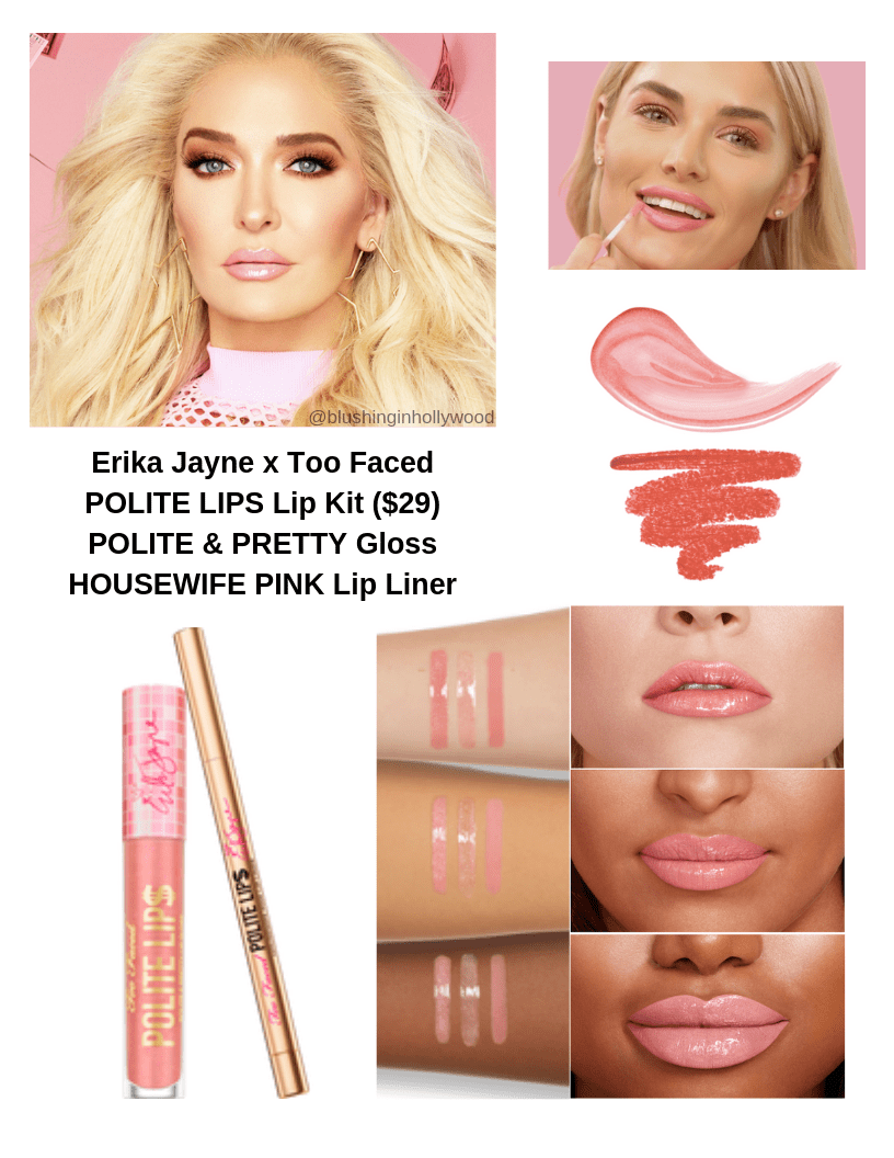 Erika Jayne x Too Faced POLITE LIPS Lip Kit ($29) POLITE & PRETTY Gloss HOUSEWIFE PINK Lip Liner
