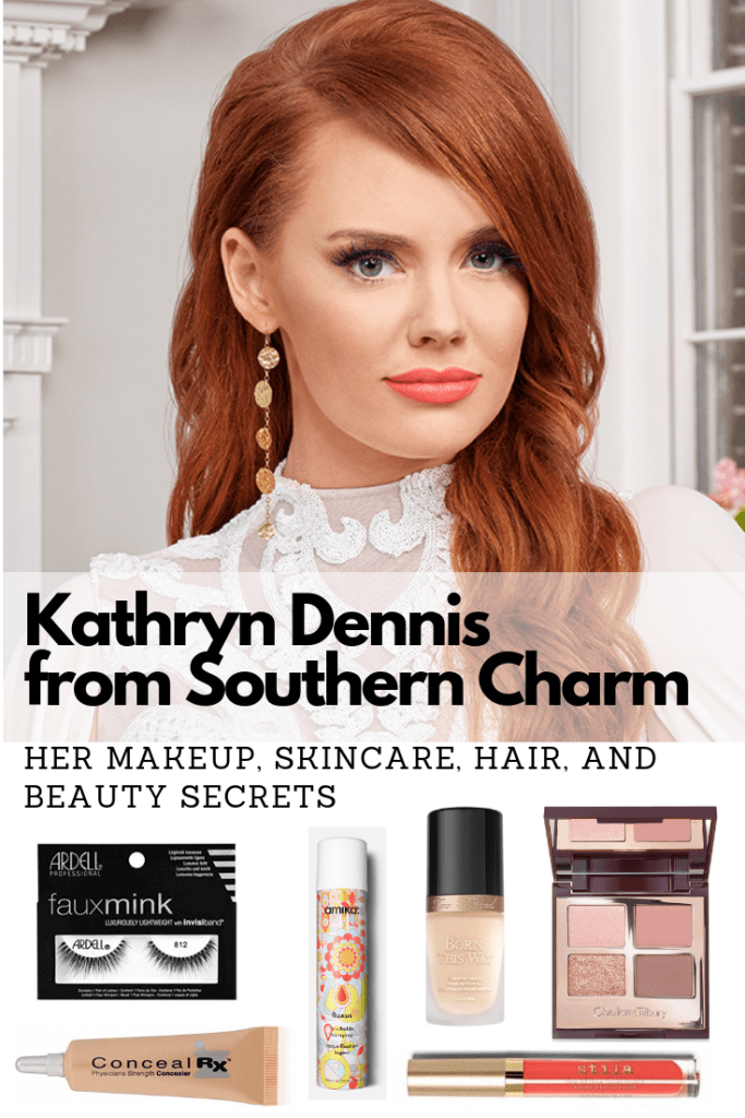 Kathryn Dennis from Southern Charm's beauty secrets