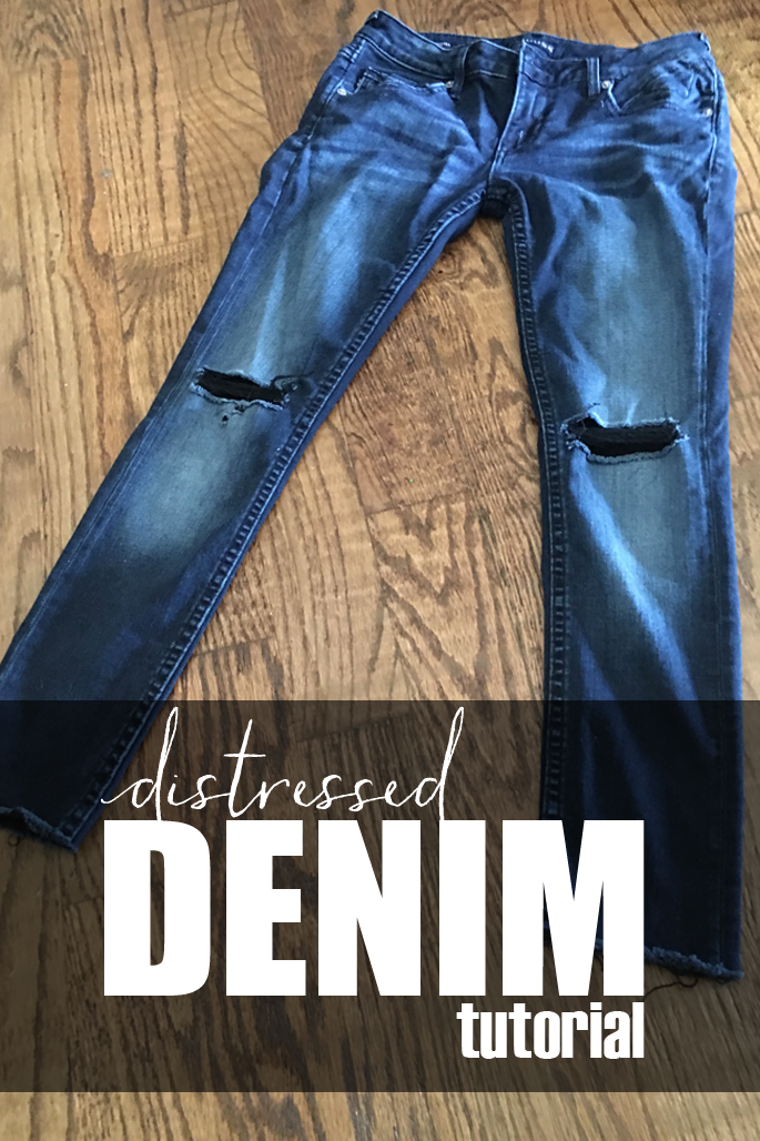 DIY Distressed Denim Tutorial