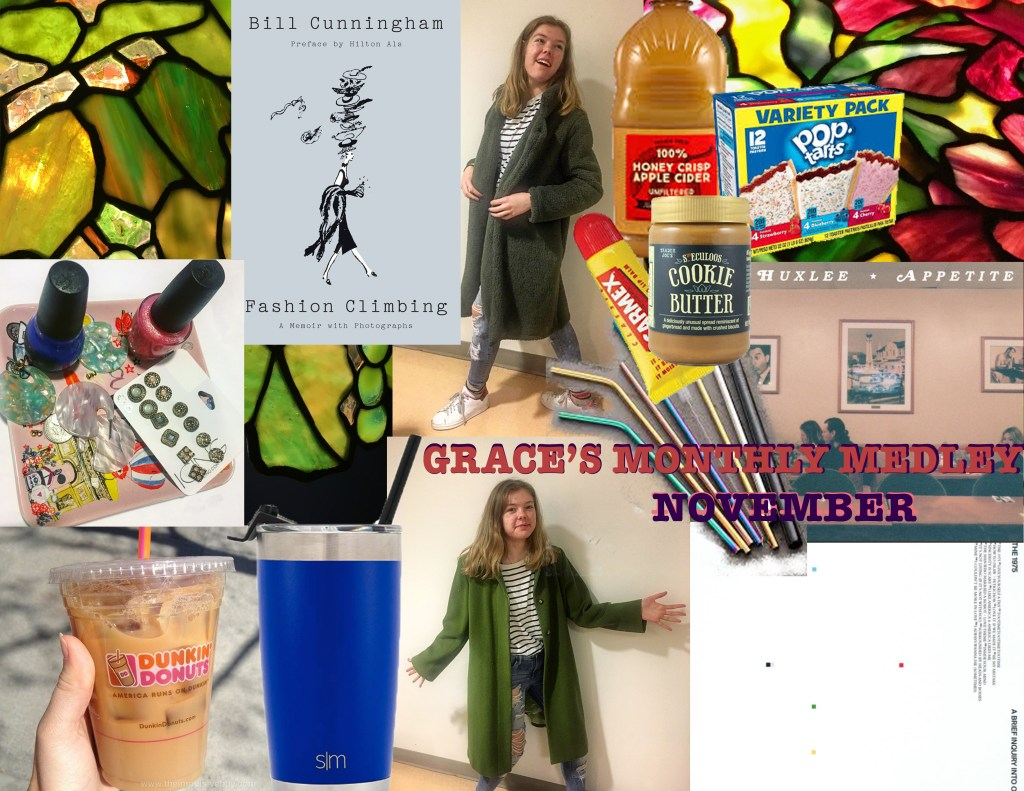 A mood board of everything Grace has been loving this semester