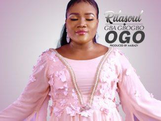 Gba Gbogbo Ogo (Receive all Glory) by Rita Soul [Lyrics & MP3)