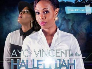 Hallelujah by Ayo Vincent Ft. Onos [MP3 & Lyrics]