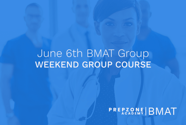 BMAT Weekend Group Course Schedule - June 6th, 2021