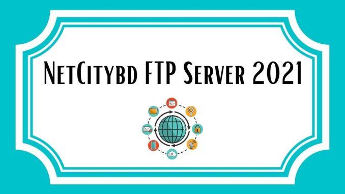 NetCitybd FTP Server 2021