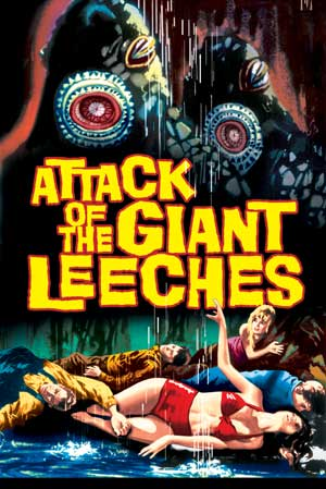 #BMovieManiacs Event: Attack of the Giant Leeches