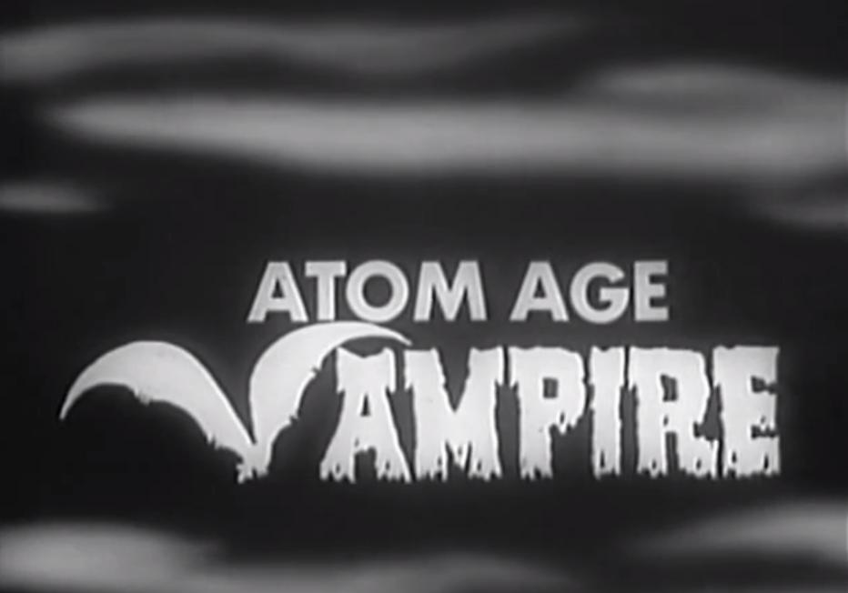 #BMovieManiacs Event: Atom Age Vampire (1960)