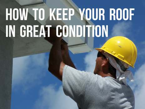 How to keep our roof in great condition