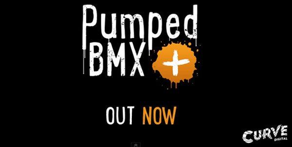 Pumped BMX + Out NOW!