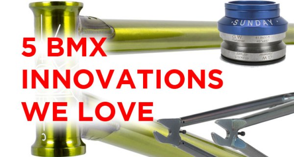 5 BMX Innovations We Love