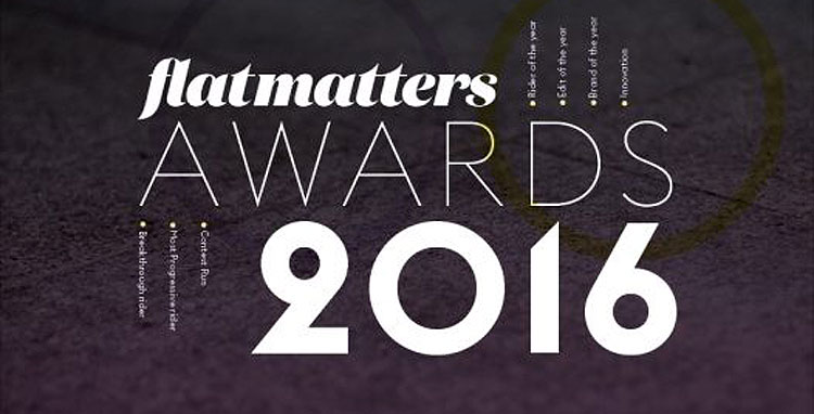 Flat Matters 2016 Year End Awards Nominees