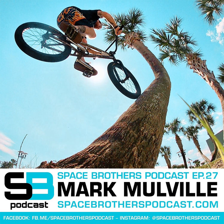 Space Brothers Podcast Mark Mulville BMX