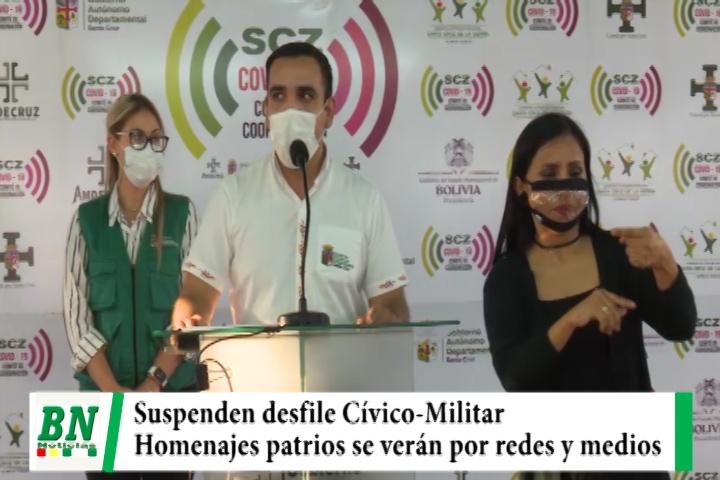 Suspenden desfile Cívico-Militar por el 6 de agosto y realizarán actos protocolares que serán transmitidos