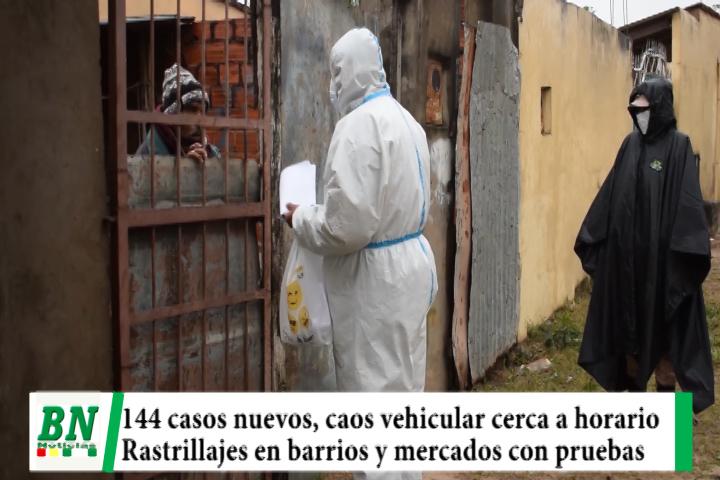 Alerta coronavirus, 144 casos nuevos, caos vehicular antes de hora pico, rastrillajes con pruebas en barrios y mercados