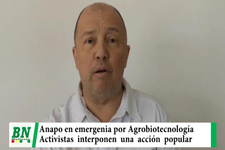 Anapo en emergencia por Acción Popular contra decreto que autoriza la Agrobiotecnología