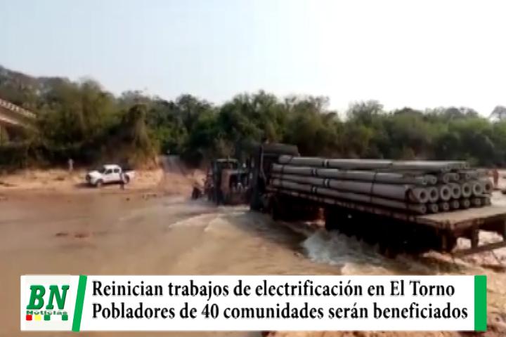 Reinician trabajos de electrificación en El Torno y para pobladores de más de 40 comunidades