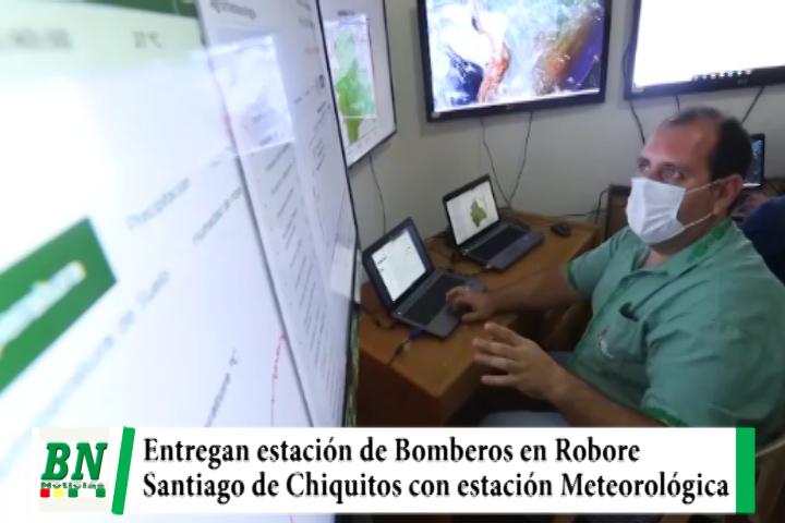 Costas entrega estación de Bomberos en Robore y estación de meteorología a Santiago de Chiquitos