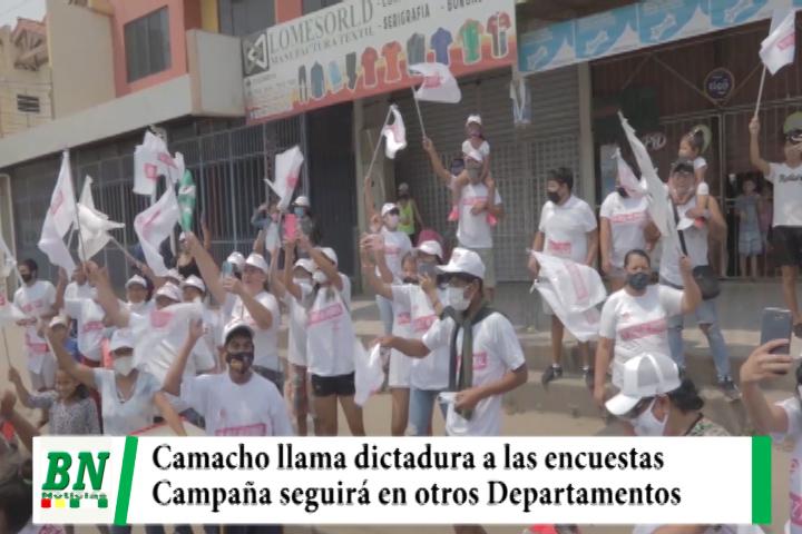 Campaña CREEMOS, Camacho recorre barrios y llama dictadura a encuestas, desde martes en otros Departamentos