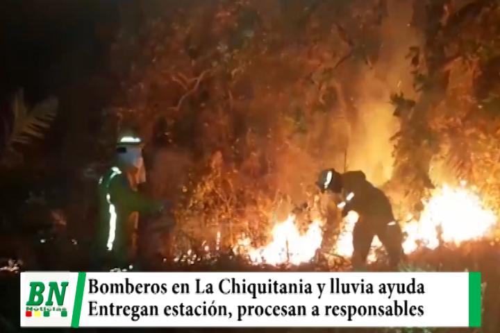 Bomberos en La Chiquitania contra las llamas y lluvia ayuda, procesan a responsables mientras entregan meteorología